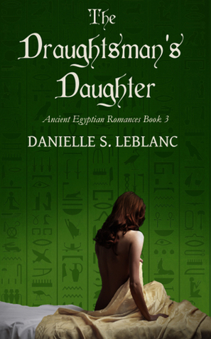 The Draughtsman's Daughter by Danielle S. LeBlanc