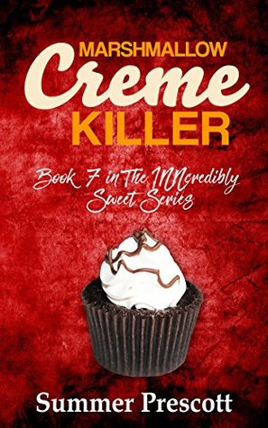 Marshmallow Creme Killer: Book 7 in The INNcredibly Sweet Series