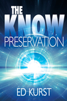 The Know: Preservation (The Know, #1)