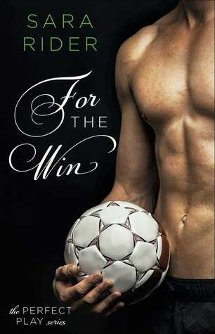 For the Win by Sara   Rider