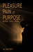 Pain (Pleasure Pain or Purpose, #2) by Al Daltrey