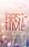 The First Time is the Hardest (Austin Brothers, #0.5)