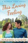This Loving Feeling (Mirror Lake, #3)