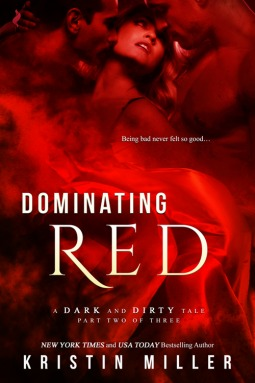 Dominating Red (A Dark and Dirty Tale #2)