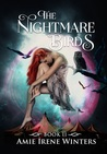 The Nightmare Birds (Strange Luck #2)