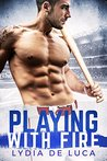 Playing with Fire - A Sports Romance