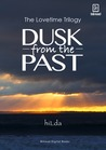 Dusk from the Past (The Lovetime Trilogy, #1)