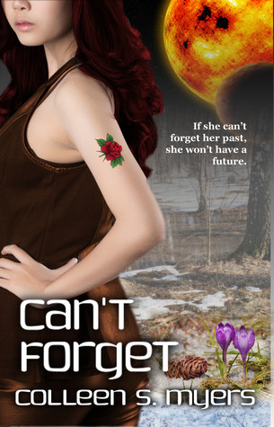 Can't Forget by Colleen S. Myers