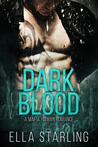 Dark Blood (Mafia Brides, #1)