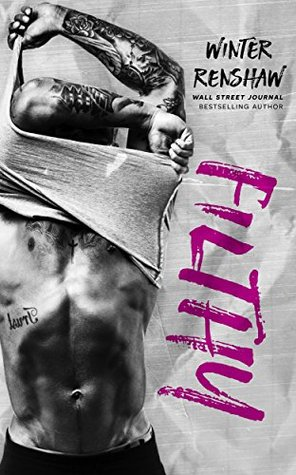 FILTHY - A Football Romance by Winter Renshaw