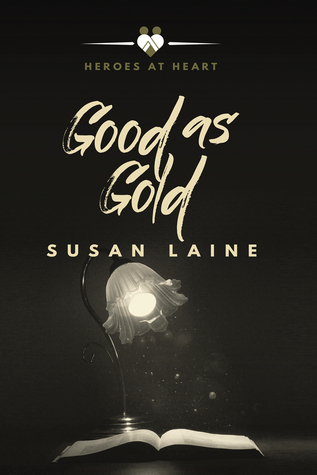 Good as Gold (Heroes at Heart, #4)