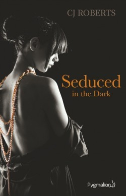 Seduced in the Dark (The Dark Duet, #2)