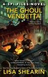 The Ghoul Vendetta (SPI Files, #4)