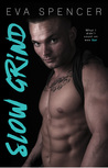 Slow Grind (Men of Mornington, #1)