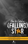 How to Catch a (Falling) Star