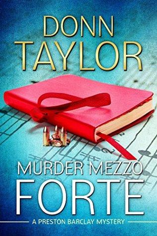 Murder Mezzo Forte (Preston Barclay Mystery)