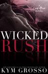Wicked Rush (Club Altura, #2)