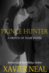 Prince Hunter (A Prince of Tease Novel)