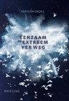 Eenzaam en Extreem Ver Weg by Kate Ling