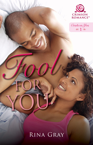 {Tour} Fool for You by Rina Gray (with Excerpt and Giveaway)