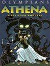 Athena: Grey-Eyed Goddess (Olympians, #2)