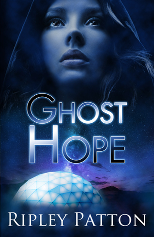 Ghost Hope by Ripley Patton