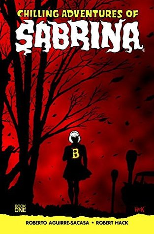 Chilling Adventures of Sabrina, Book One