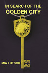 In Search of the Golden City
