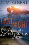 Laguna Beach: Last Night in Laguna