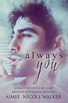 Always You (Fated Hearts, #6)