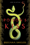 Poison's Kiss (Untitled, #1)