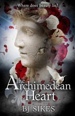 The Archimedean Heart by B.J. Sikes