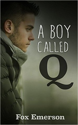 A Boy Called Q by Fox Emerson