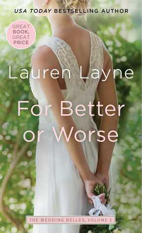 For Better or Worse by Lauren Layne