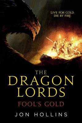 Fool's Gold (The Dragon Lords #1)