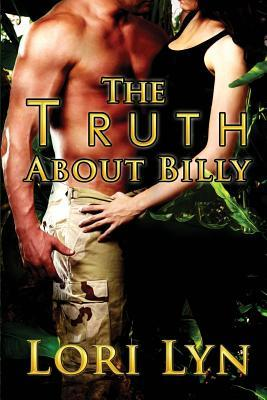 The Truth About Billy by Lori Lyn
