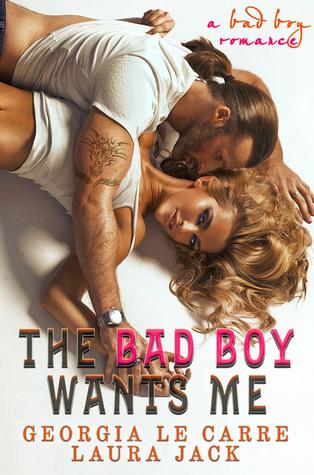 The Bad Boy Wants Me