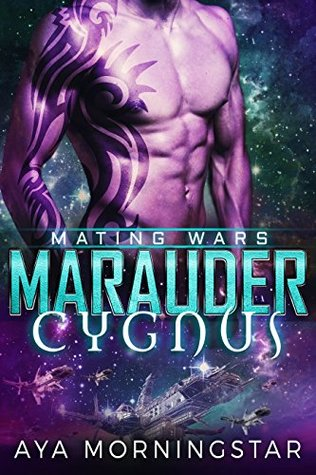 Marauder Cygnus (Mating Wars #1)