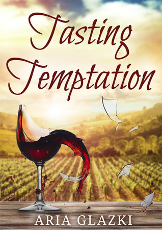 Tasting Temptation by Aria Glazki