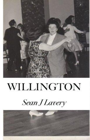 willington by Sean J Lavery