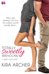 Totally, Sweetly Irrevocably (Sweet Love, #2)
