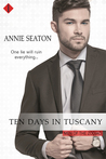Ten Days in Tuscany (Men of the Zodiac #4)