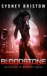 Bloodstone: a New Adult Fantasy Novel (An Echoes of Eterntity Novel Book 3)