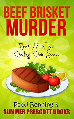 Beef Brisket Murder: Book 11 in The Darling Deli Series