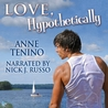 Love, Hypothetically (Theta Alpha Gamma, #2)