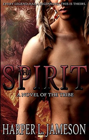 The Spirit (The Tribe, #1)
