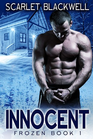 Recent Release Review: Innocent (Frozen, #1) by Scarlet Blackwell