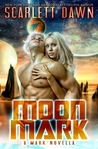 Moon Mark (Mark, #2)