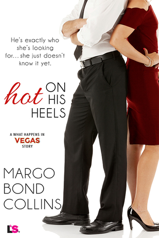 Hot On His Heels (What Happens In Vegas, #16)