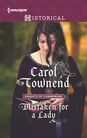 Mistaken for a Lady by Carol Townend
